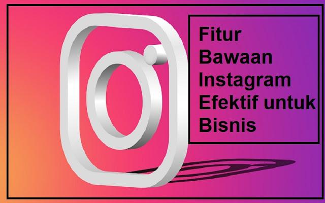 fitur bawaan instagram