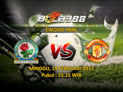 Situs Agen Bola Terpercaya - Prediksi Piala FA Blackburn Rovers vs Manchester United 19 Februari 2017