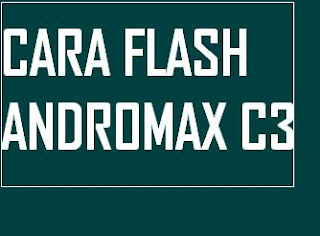 Gambar cara flash smartfren andromax c3 terbaru
