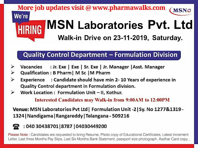 MSN Laboratories walk-in interview for Quality Control on 23rd Nov' 2019
