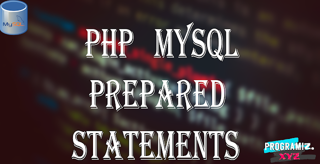 PHP MySQL Prepared Statements