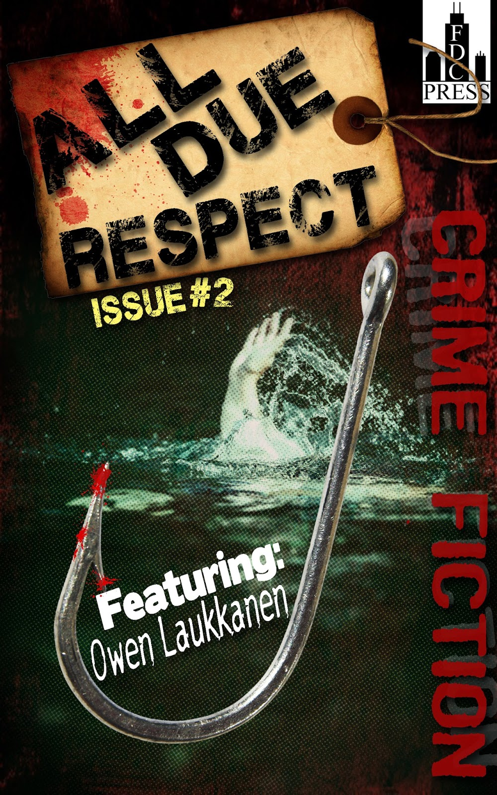 "All Due Respect #2 (With my story ""The Gulf"")"