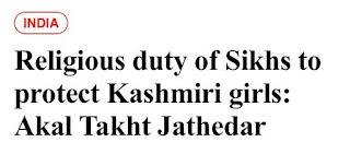 Protect Kashmiri Girls. Akal Takht Jathedar