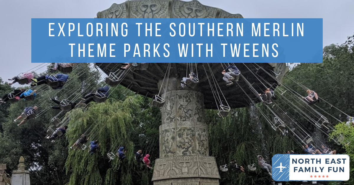 Exploring the Southern Merlin Theme Parks with Tweens