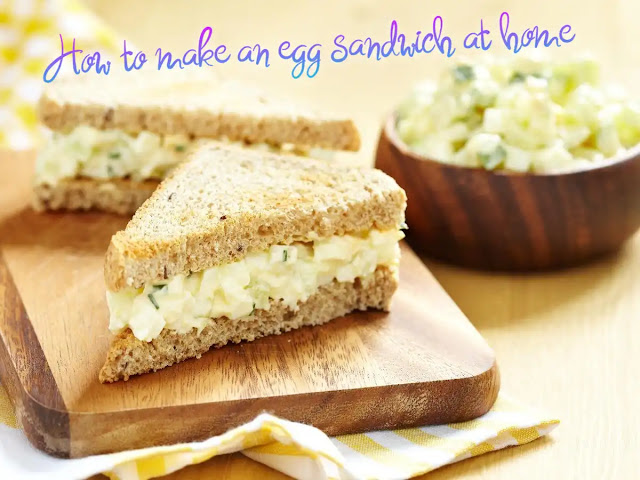 Egg sandwich recipe | How to make an egg sandwich at home