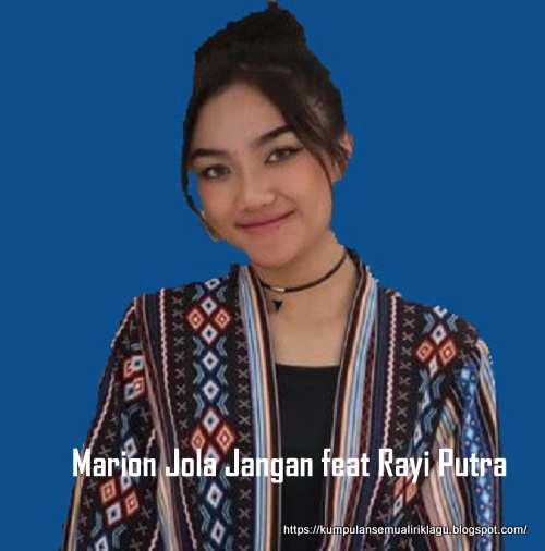 Marion Jola Jangan feat Rayi Putra