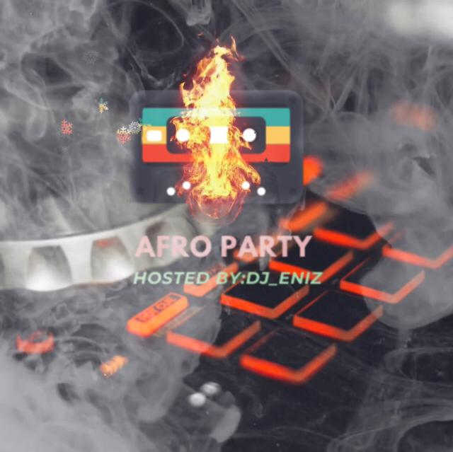 [Mixtape] DJ Eniz - Afro Party
