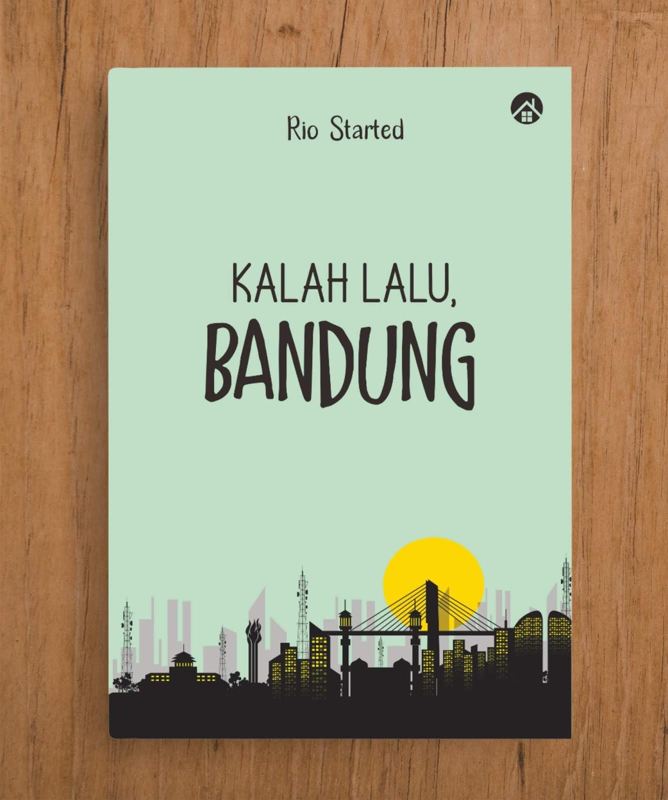 Kalah Lalu, Bandung