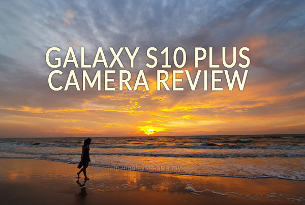 Review of Galaxy S10 Plus Camera