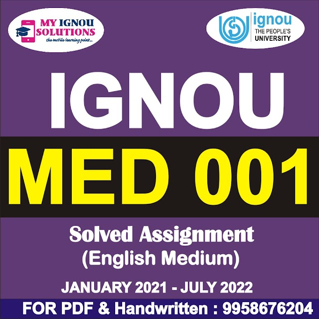 MED 001 Solved Assignment 2021-22