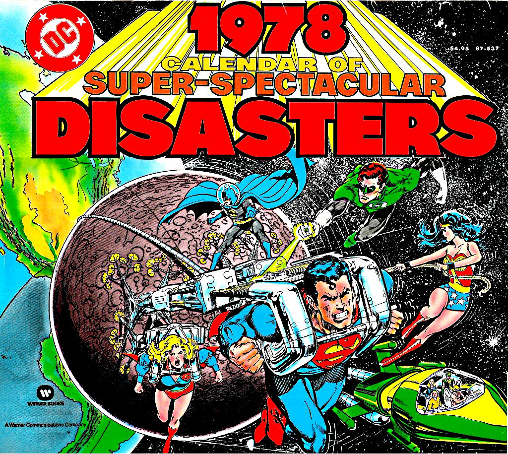 The Dork Review 1978 Dc Calendar Of Super Spectacular Disasters