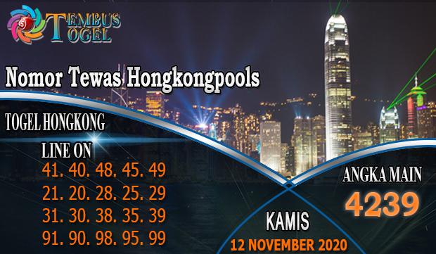 Nomor Tewas Hongkongpools Hari Kamis 12 November 2020