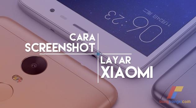 Cara Mengambil Screenshot Layar Xiaomi