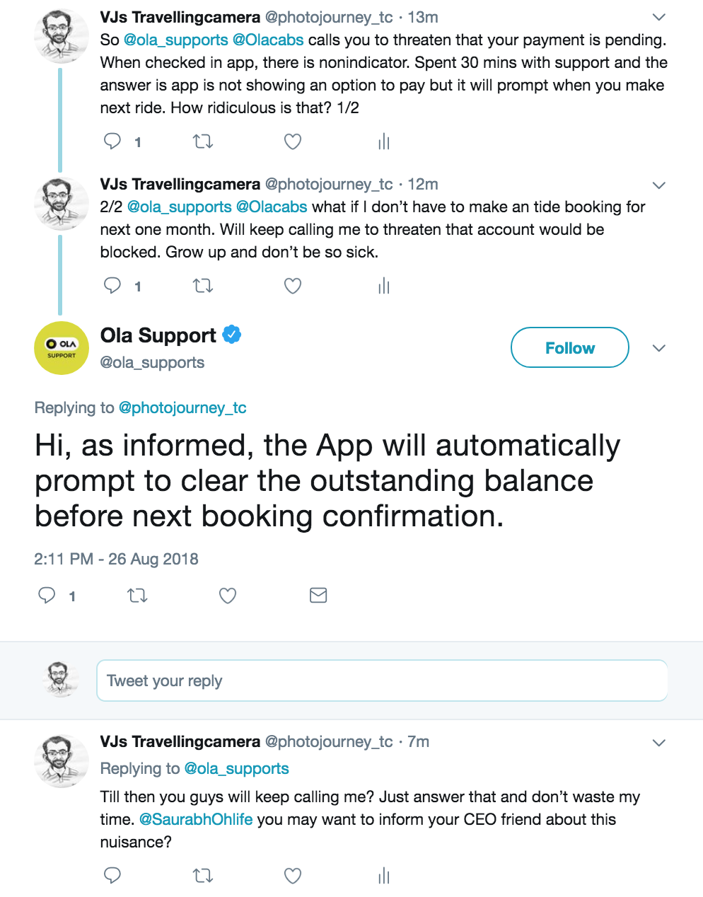 For last few days, I got 2 calls from OLA that I have to make pending payment otherwise my OLA account would be blocked. Next time, probably I will record this ridiculous message. When I checked the app, I had no way to make sure that the claim is right but assuming that claim is right I was expecting some sort of link/button to make payments.    I thought I am unable to find but there must be one, so let me reach out to support and clear the pending stuff, whatever it is. Support in app sucks so I reached Twitter (the first screenshot shows initial conversation which then moved to messages) and here you go with the conversation through messages -