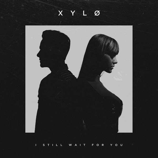 XYLØ - I Still Wait For You - Single Cover