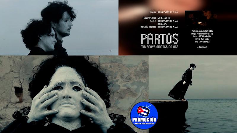Miriannys Montes de Oca - ¨Partos¨ - Videoclip - Directora: Miriannys Montes de Oca. Portal Del Vídeo Clip Cubano. Música cubana. Canción. Cuba.