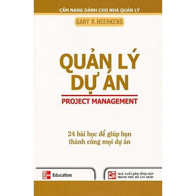Quản lý dự án - 24 bài học để giúp bạn thành công mọi dự án