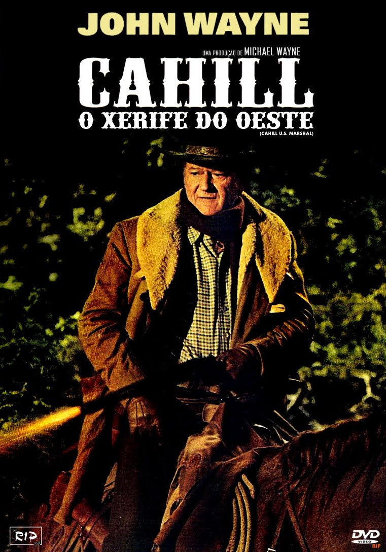Cahill, Xerife do Oeste – Dublado (1973)