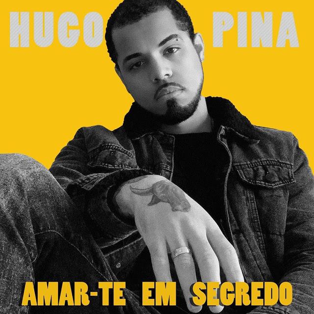 Hugo Pina - Amar-Te Em Segredo
