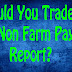 How To Trade Non Narm Payroll (NFP) Report Forex