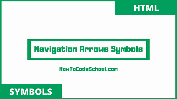 navigation arrows symbols html codes and unicodes