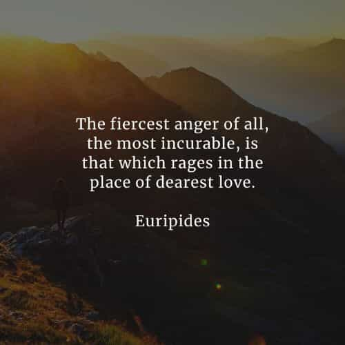 Anger quotes that'll help you realize what matters most