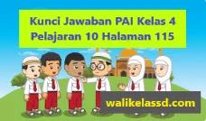Kunci Jawaban PAI Kelas 4 Pelajaran 10 Halaman 115