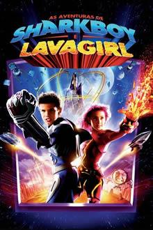 As Aventuras de Sharkboy e Lavagirl (2005) Download