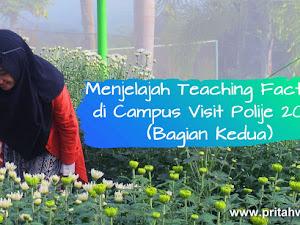 Menjelajah Teaching Factory di Campus Visit Polije 2020 (Bagian Kedua)