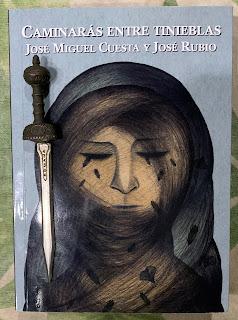 Portada del libro Caminarás entre tinieblas, de José Miguel Cuesta y José Rubio