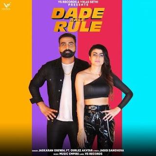 Dade Aale Rule - Gurlej Akhtar, Jaskaran Grewal Song Lyrics Mp3 Audio & Video Download