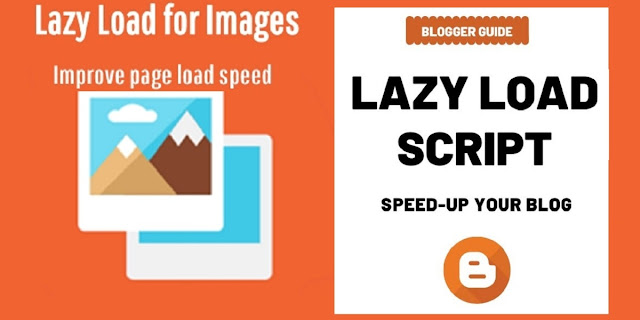 How to Add Lazy Load Plugin in Blogger Blog to increase blog speed