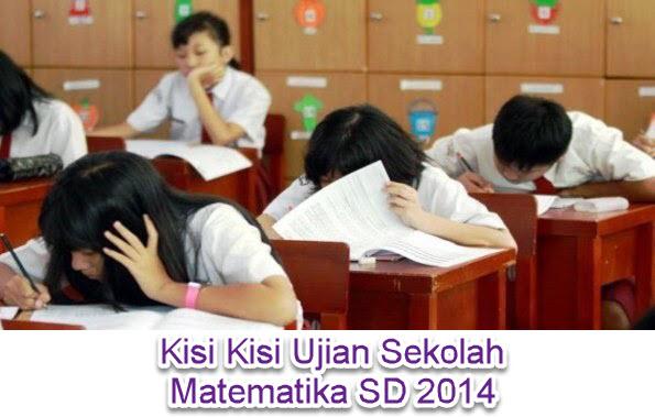 Kisi Kisi Ujian Sekolah Matematika Sd 2014 Media Belajar