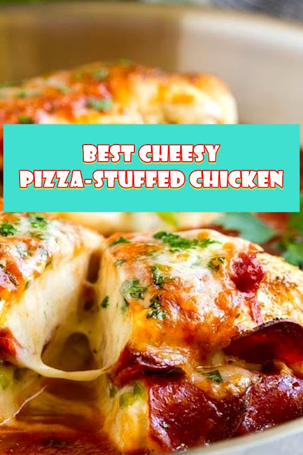 #Cheesy #Pizza #Stuffed #Chicken
