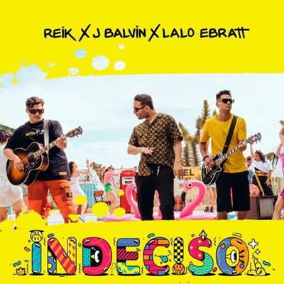 Reik, J Balvin, Lalo Ebratt - Indeciso