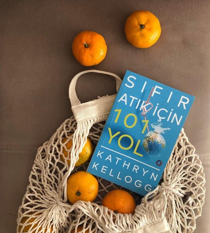 Sıfır Atık İçin 101 Yol - Kathryn Kellogg