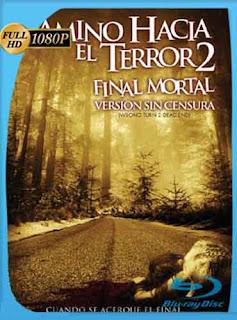 Camino Hacia El Terror 2 2007 HD [1080p] Latino [GoogleDrive] DizonHD