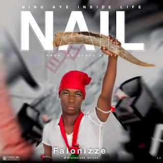 [MUSIC] Falonizze – NAIL