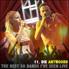 The Best 50 Bands I've Seen Live: 11. Die Antwoord