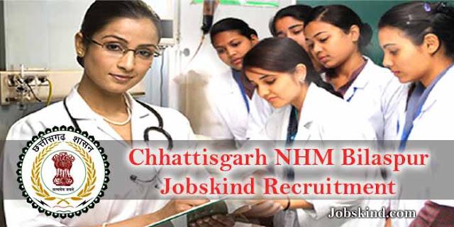 Chhattisgarh NHM Bilaspur Jobskind