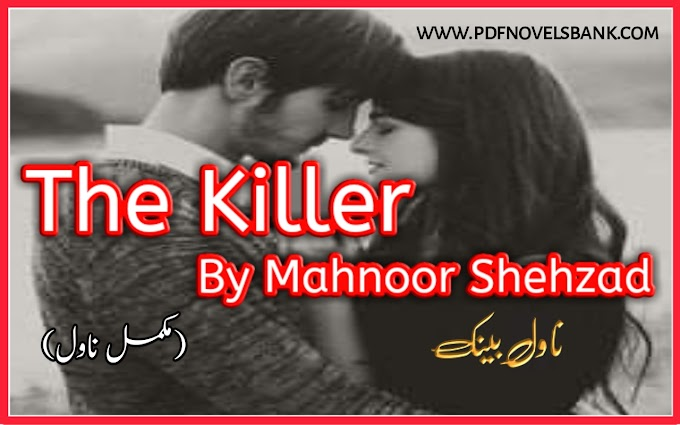 The Killer by Mahnoor Shehzad Novel Complete Pdf Download