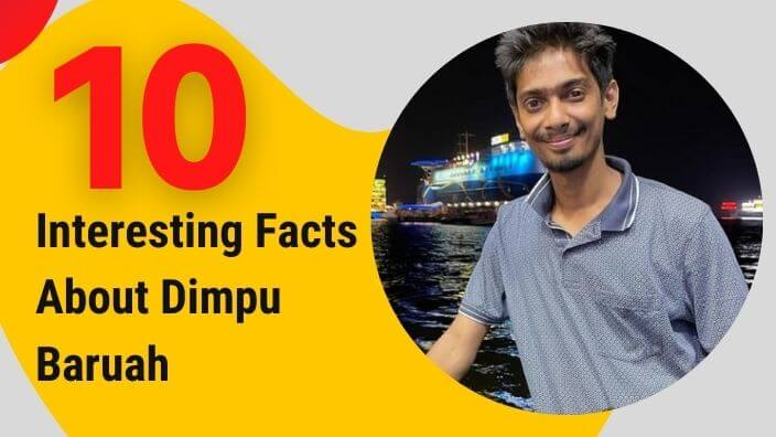 Dimpu Baruah:10 Interesting Facts About The Assamese YouTuber