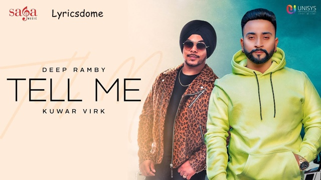 Tell Me Lyrics - Deep Ramby Ft. Kuwar Virk