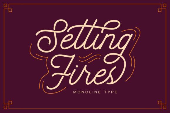 Setting Fires Font