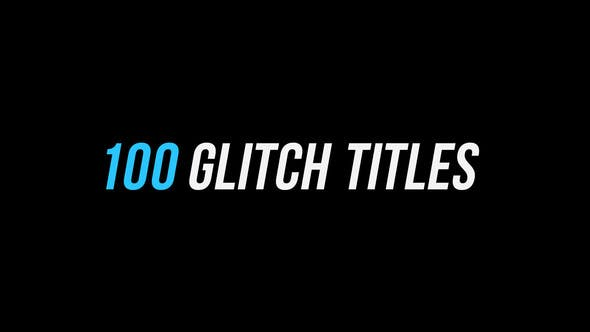 100 Glitch Titles │ After Effects Version | Videohive 23111204