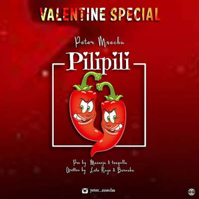 Audio | Peter Msechu - Pili Pili | Download Official Mp3