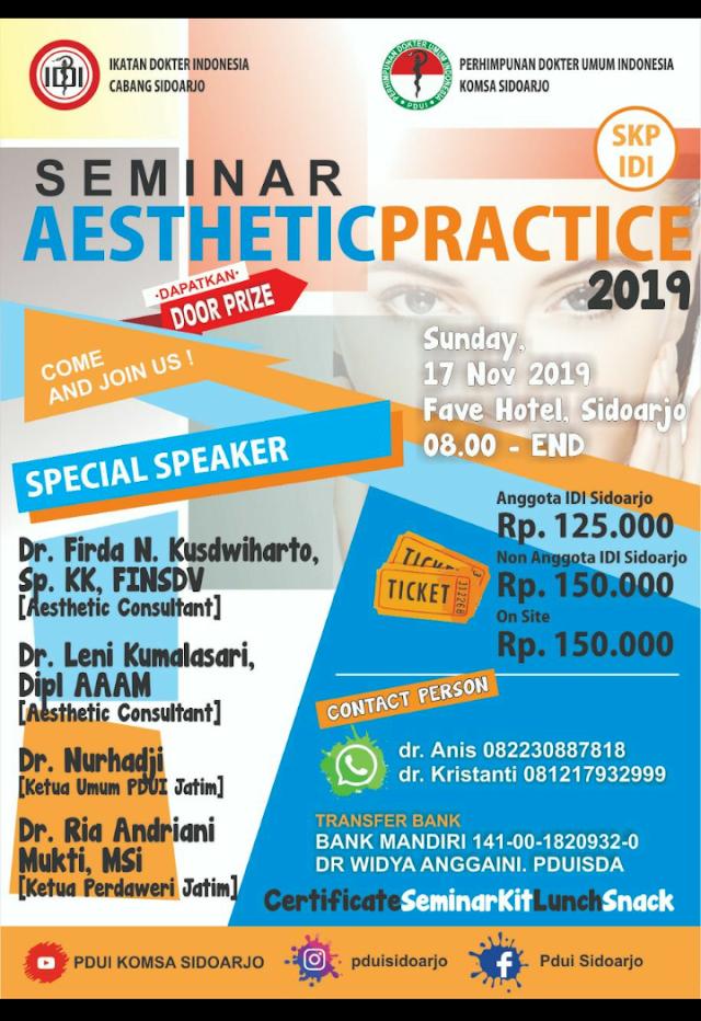 Seminar tentang *Aesthetic Practice* yang diselenggarakan oleh *PDUI* Komsa Sidoarjo (17 November 2019)