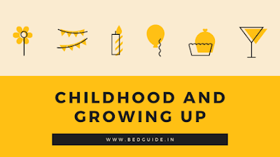 Childhood and Growing Up Notes PDF in English
