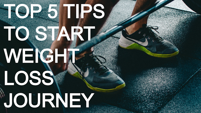 Top 5 Tips to Start Weight Loss Journey
