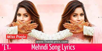 mehndi-lyrics-miss-pooja